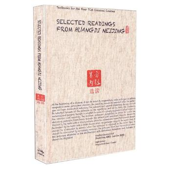 Selected Readings from Huangdi Neijing 黄帝内経選読